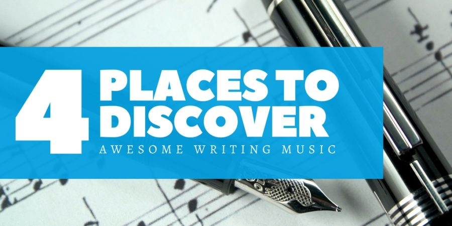 4 Places to Discover Awesome Writing Music