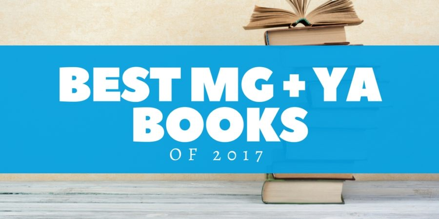 Best MG and YA Books of 2017