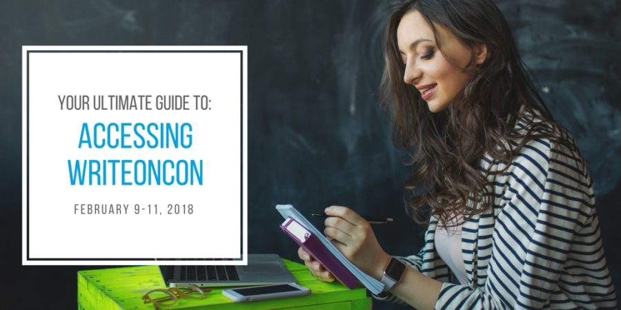 Your Ultimate Guide to: Accessing WriteOnCon 2018