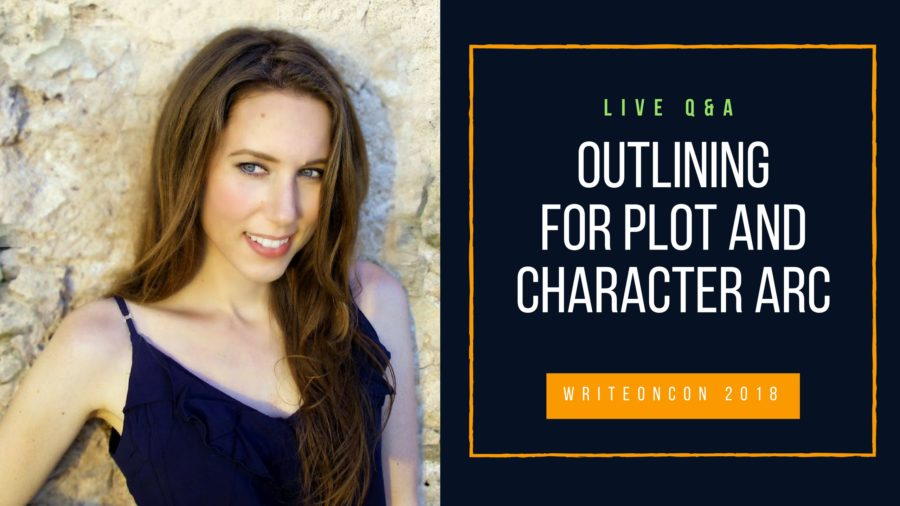 LIVE Q&A: Outlining for Plot and Character Arc