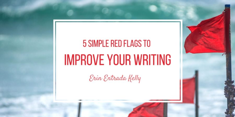 5 Simple Red Flags to Improve Your Writing