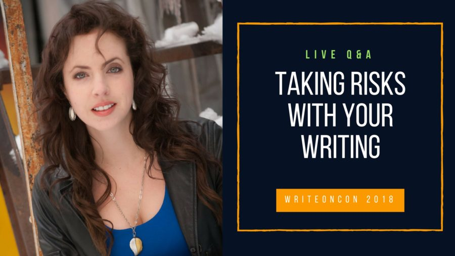 LIVE Q&A: Taking Risks with Your Writing