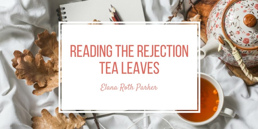 Reading the Rejection Tea Leaves