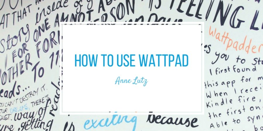 How to use Wattpad
