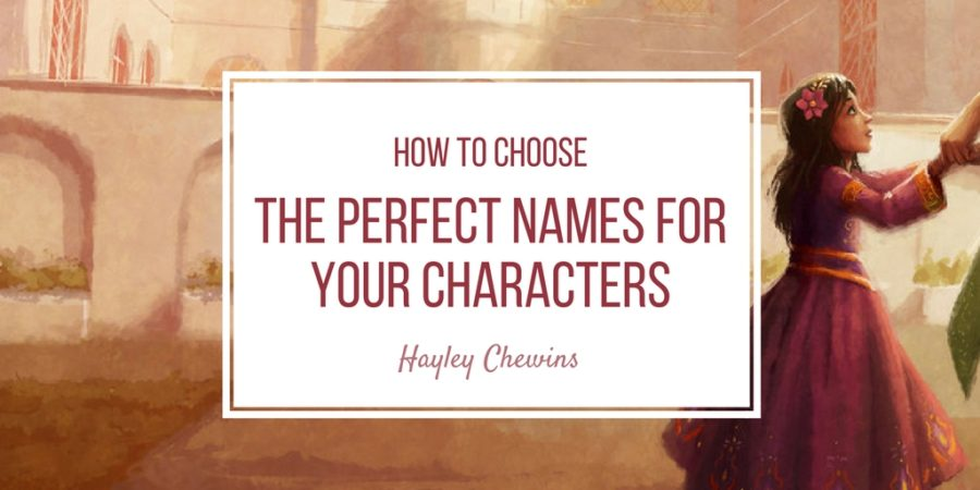 How to Choose the Perfect Names for Your Characters