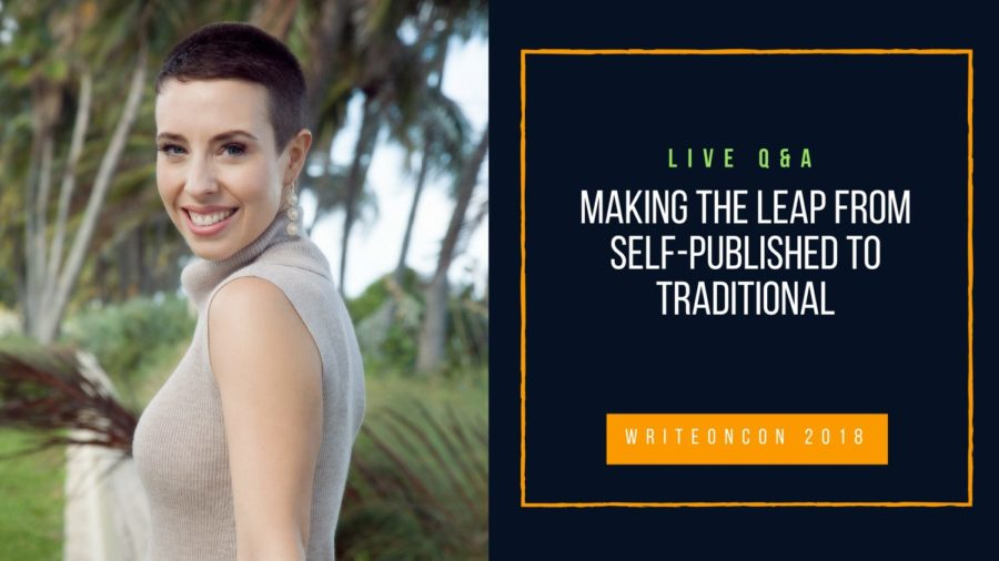 LIVE Q&A: Making the Leap from Self-Published to Traditional