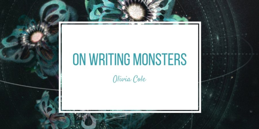 On Writing Monsters