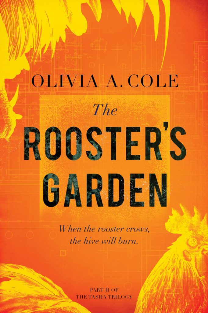 The Rooster's Garden
