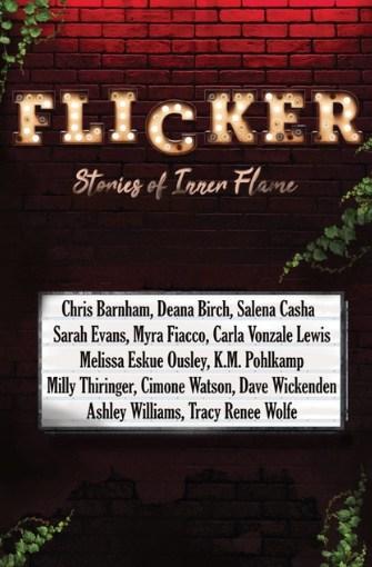 Flicker: Stories of Inner Flame