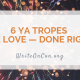 6 YA Tropes We Love — Done Right