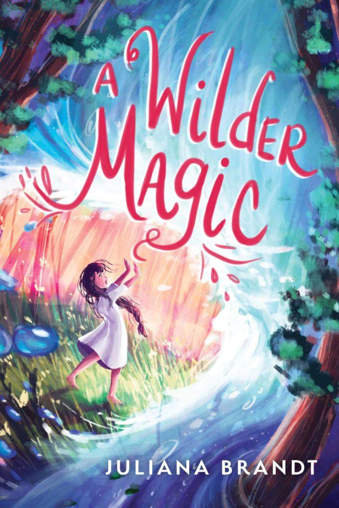 A Wilder Magic by Juliana Brandt