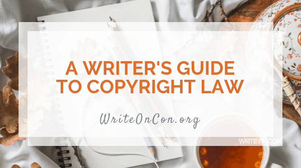 A Writer's Guide to Copyright Law
