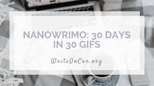 NaNoWriMo: 30 Days in 30 GIFs