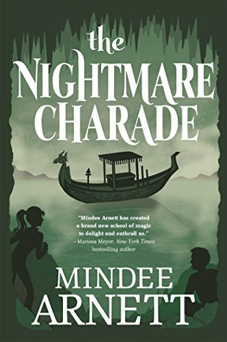 The Nightmare Charade by Mindee Arnett