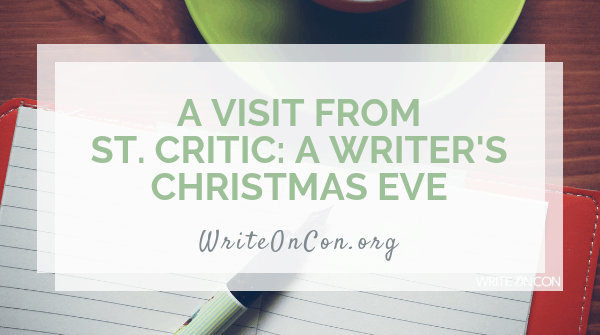 A Visit from St. Critic: A Writer's Christmas Eve