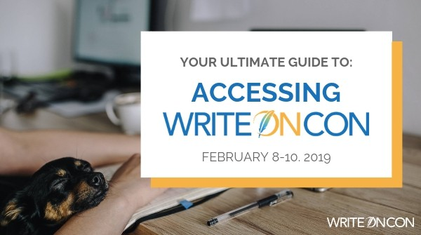 Your Ultimate Guide to: Accessing WriteOnCon 2019