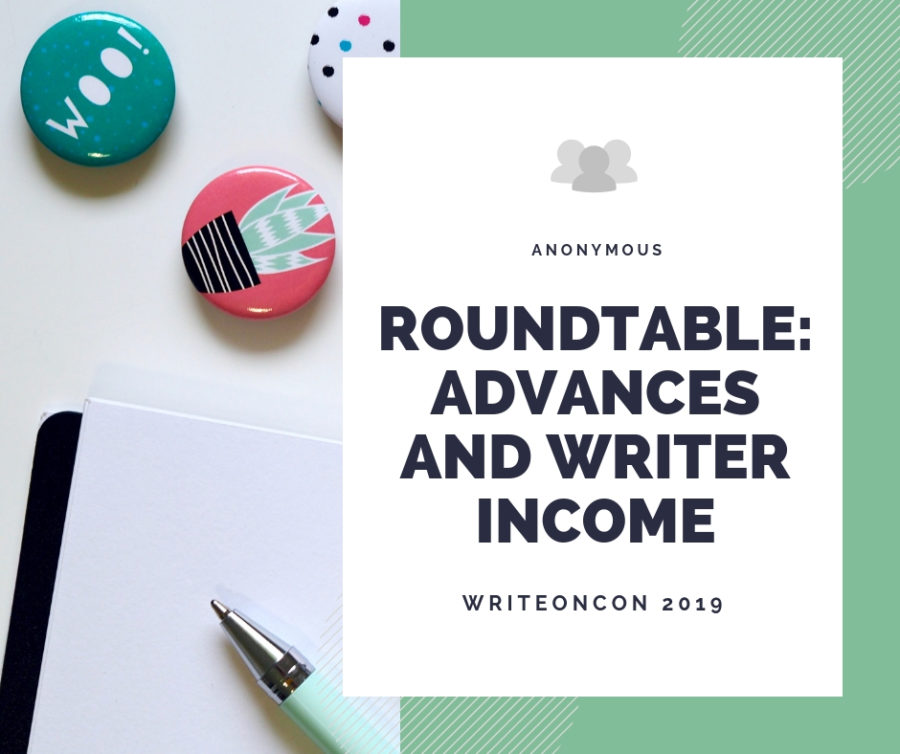 Roundtable: Advances and Writer Income