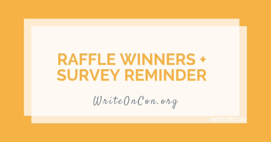 Raffle Winners + Survey Reminder