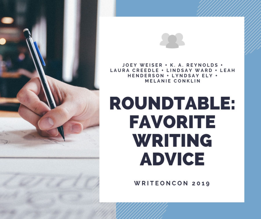 Roundtable: Favorite Writing Advice (2019)