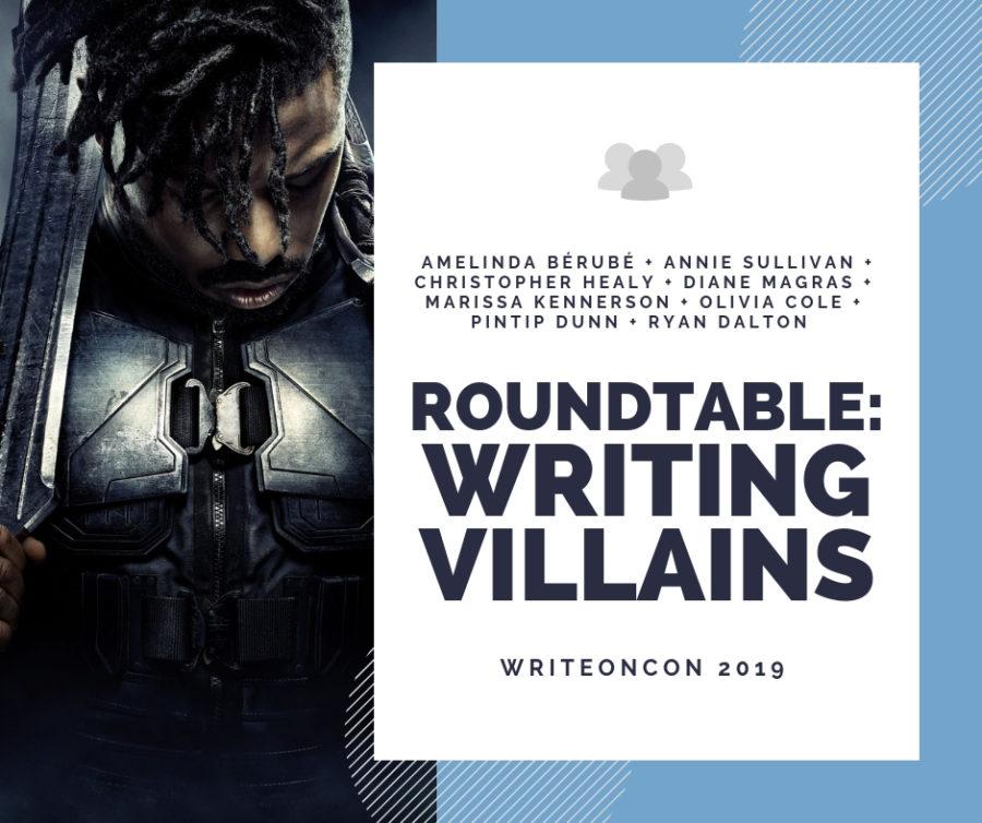 Roundtable: Writing Villains