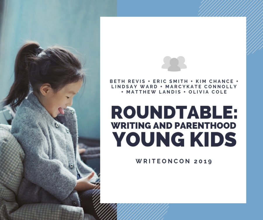 Roundtable: Writing and Parenthood – Writing with Young Kids