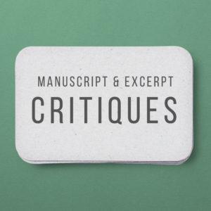 Manuscript & Excerpt Critiques