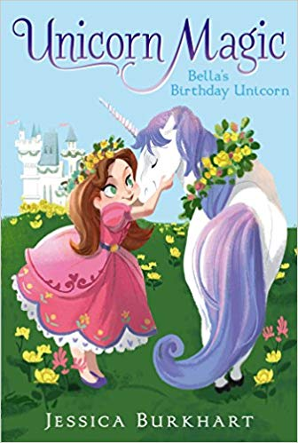 Unicorn Magic: Bella's Birthday Unicorn