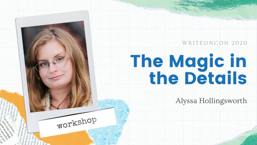 Workshop: The Magic in the Details