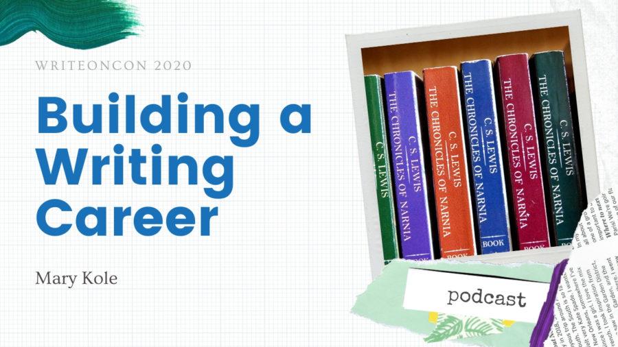 KEYNOTE: Building a Writing Career