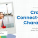 Crafting Connect-able Characters