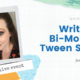LIVE: Writing a Bi-Monthly Tween Series