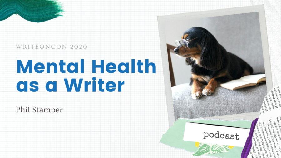 Keynote: Mental Health as a Writer