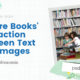 Picture Books' Interaction Between Text and Images