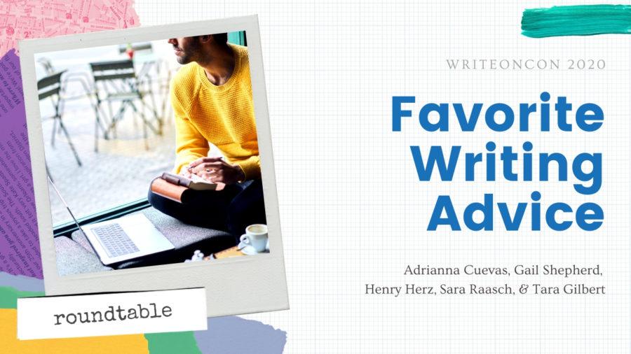 Favorite Writing Advice
