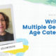 Showcase: Writing in Multiple Genres and Age Categories