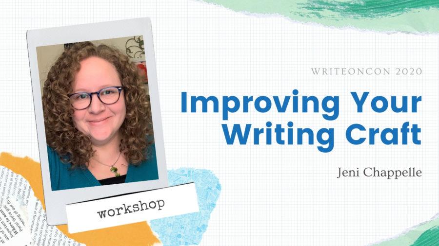 Workshop: Improving Your Writing Craft