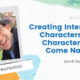 LIVE: Creating Interesting Characters