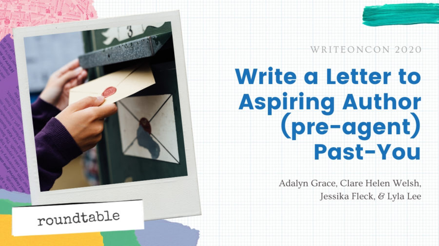 Write a Letter to Aspiring Author (pre-agent) Past-You