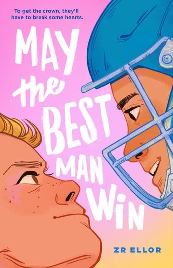 May the Best Man Win by Z. R. Ellor