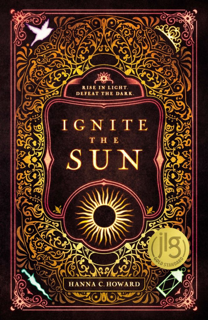 Ignite the Sun by Hanna C. Howard