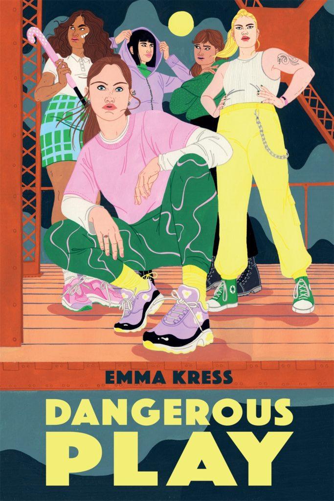 Dangerous Play by Emma Kress