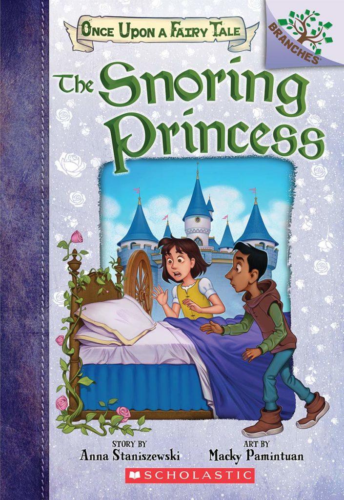 The Snoring Princess  by Anna Staniszewski