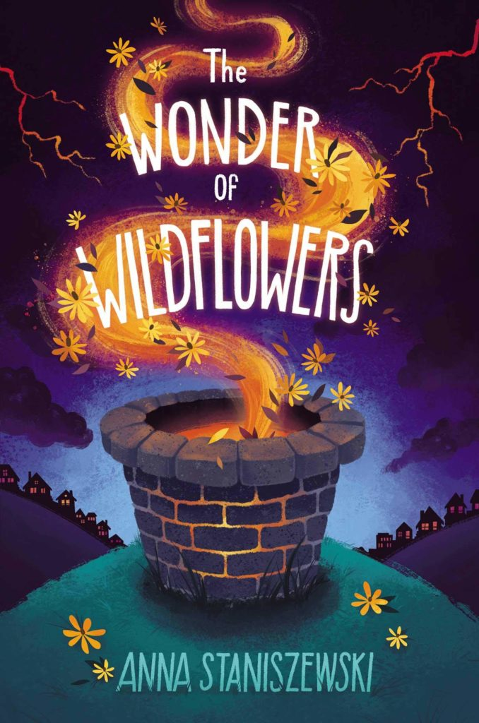 The Wonder of Wildflowers by Anna Staniszewski