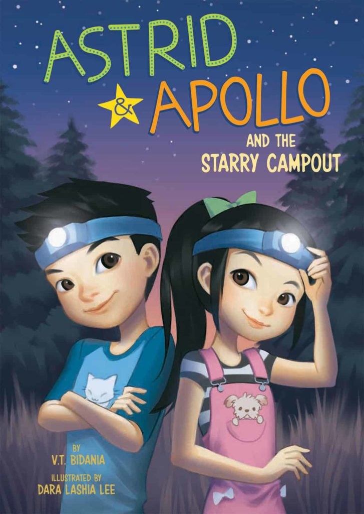 Astrid & Apollo and the Starry Campout by V.T. Bidania
