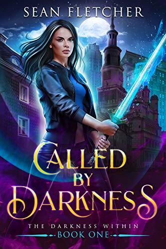 Called by Darkness by Sean Fletcher