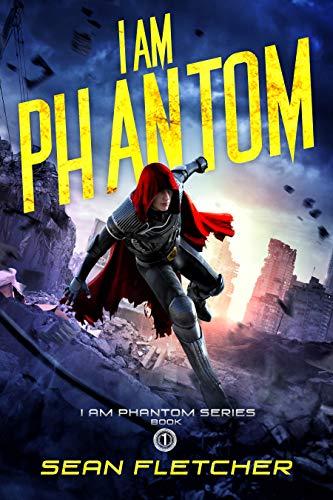 I Am Phantom by Sean Fletcher