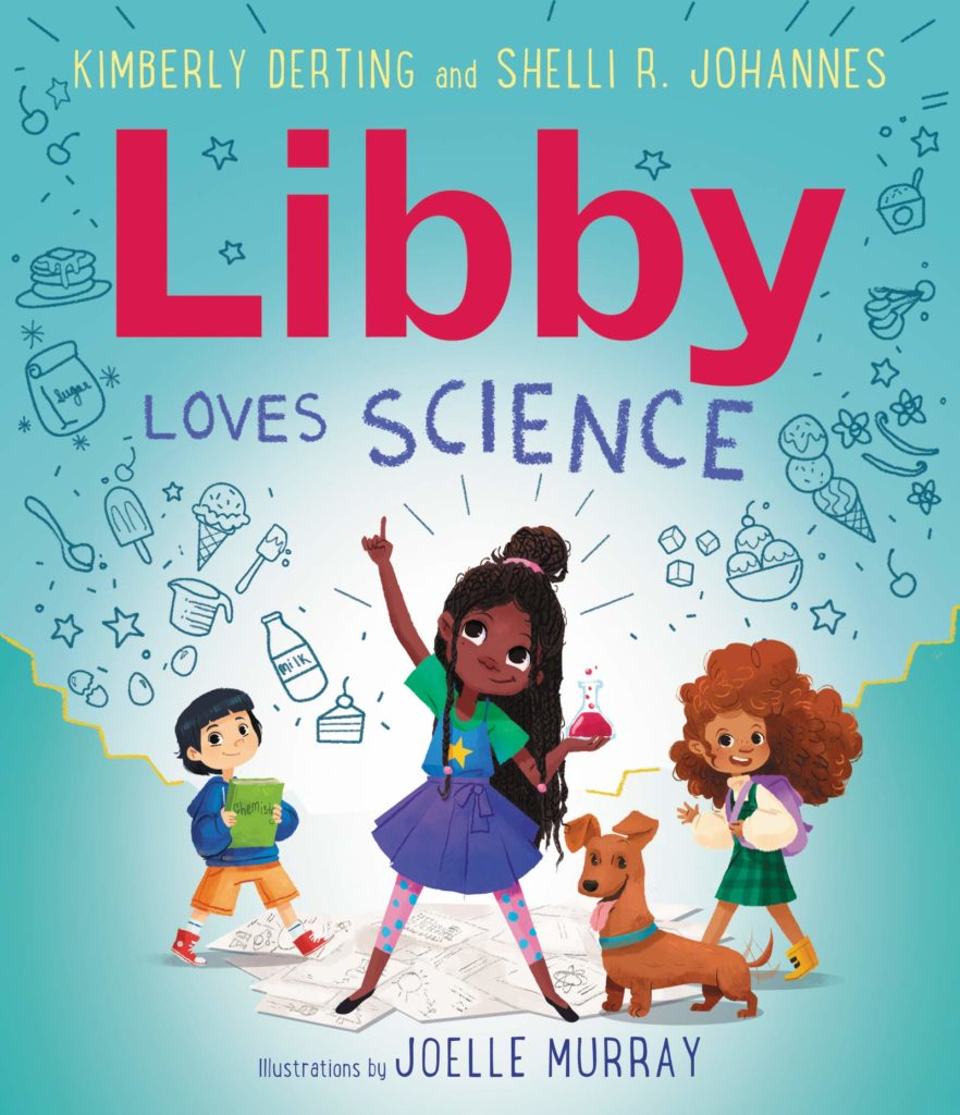 Libby Loves Science by Kimberly Derting and Shelli R. Johannes