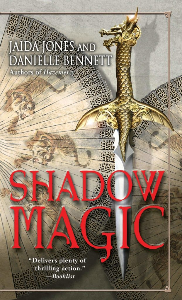 Shadow Magic by Jaida Jones & Danielle Bennett