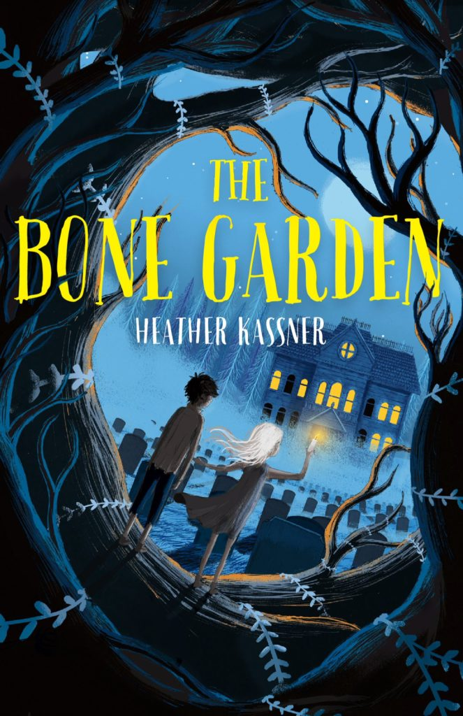 The Bone Garden by Heather Kassner