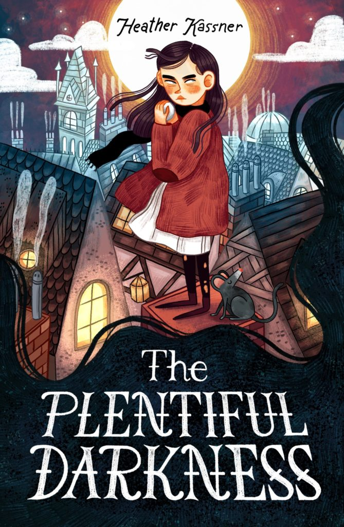 The Plentiful Darkness by Heather Kassner